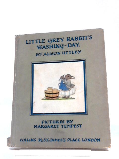 Little Grey Rabbit Washing Day by Alison Uttley