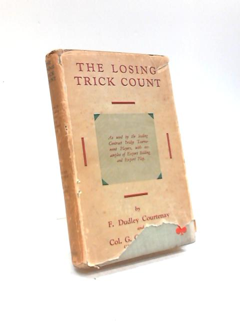 The Losing Trick Count by F Dudley Courtenay