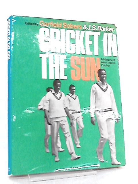 Cricket in the Sun, A History of West Indies Cricket by Gary Sobers