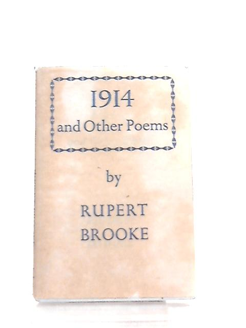 1914 & Other Poems by Rupert Brooke
