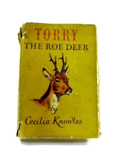 Torry, the Roe Deer by Cecilia Knowles