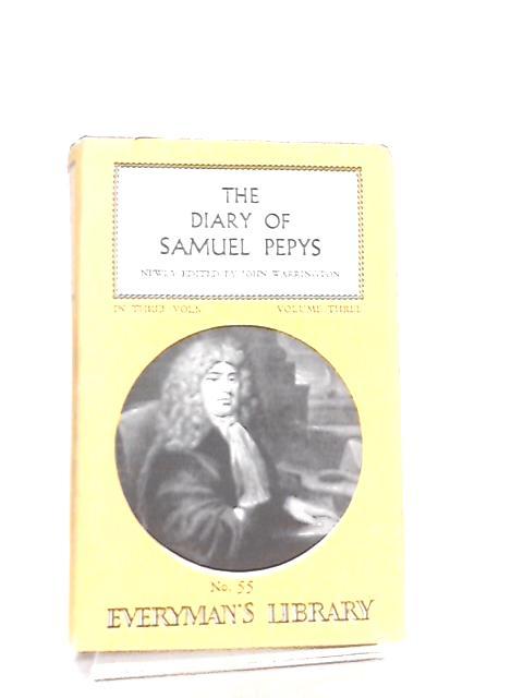 The Diary of Samuel Pepys Vol 3 by Samuel Pepys