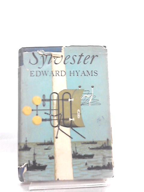 Sylvester by Edward Hyams