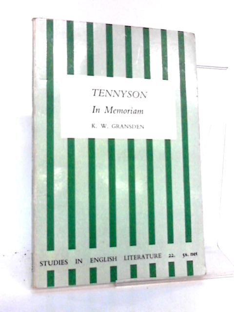 tennyson wrote in memoriam essay Arthur henry hallam (1 february 1811 – 15 september 1833) was an english poet, best known as the subject of a major work, in memoriam by his close friend and fellow poet, alfred tennyson.