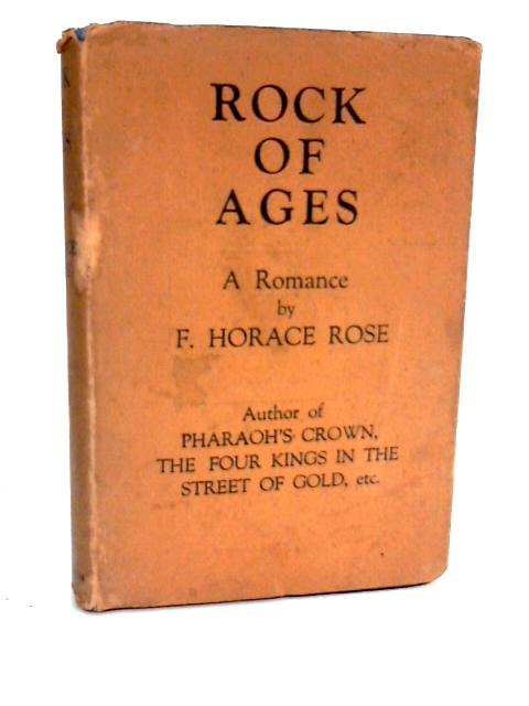 Rock of Ages by Rose, F Horace