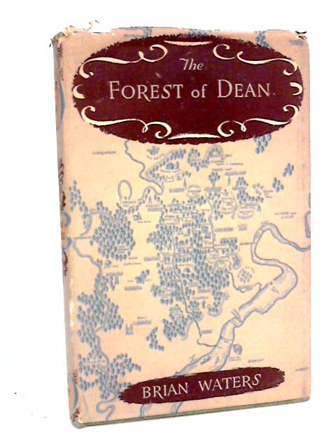 The Forest of Dean by Waters, Brian