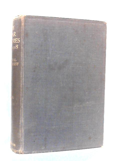 My War Memories 1914-1918 vol II by Ludendorff, G