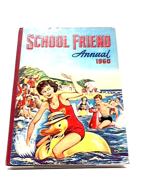 School Friend Annual 1960 by Various