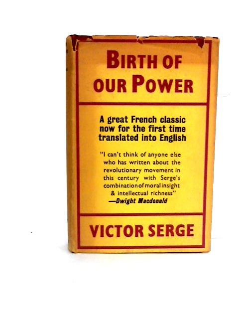 Birth of our Power. Naissance de notre force by Serge, Victor