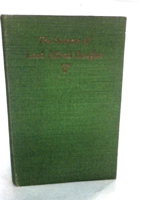 The Sonnets of Lord Alfred Douglas by Lord Alfred Douglas