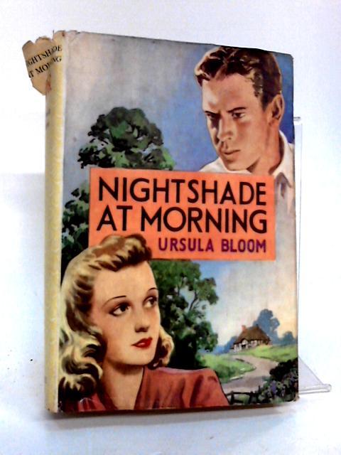 Nightshade at Morning by Bloom, Ursula