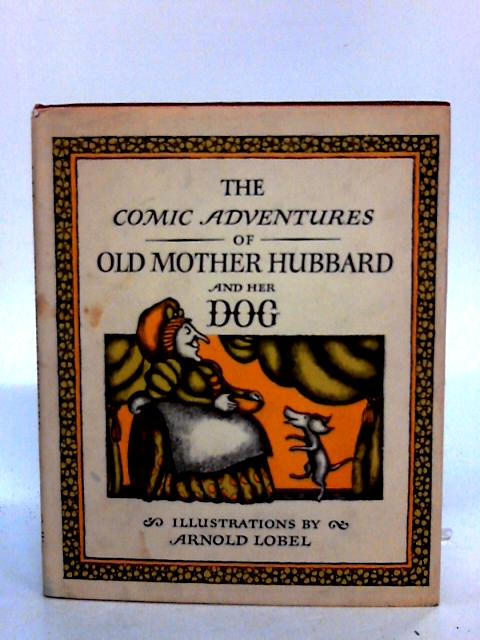 The Comic Adventures Of Old Mother Hubbard And Her Dog by Anon