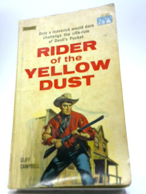 Rider of the Yellow Dust by Cliff Campbell