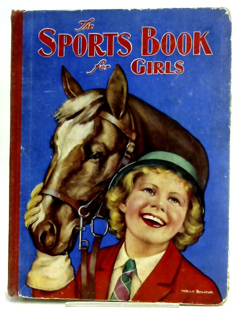 The Sports Book for Girls by Various