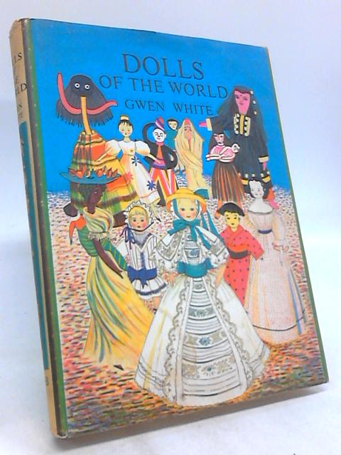 Dolls of the World by Gwen White
