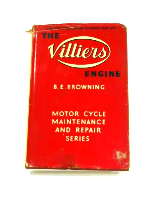 The Villiers Engine by B.E. Browning