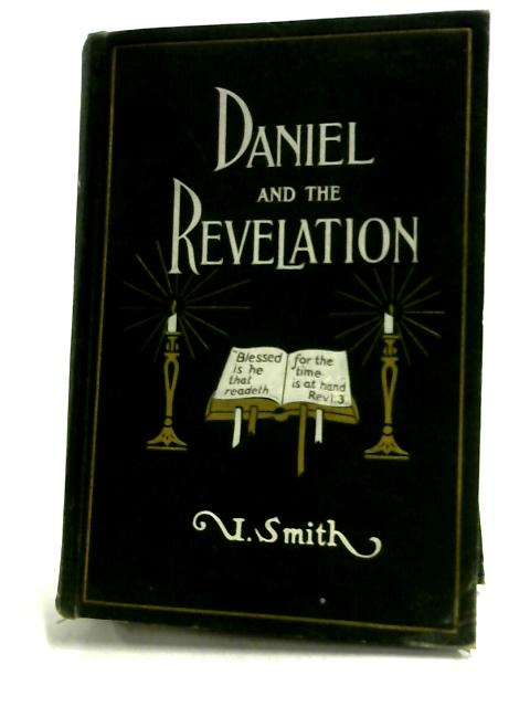 Daniel and the Revelation by Smith