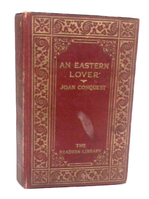 An Eastern Lover by Joan Conquest