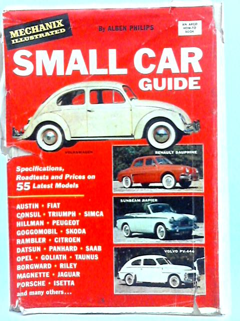 Mechanix Illustrated small car guide by Alben philips