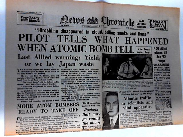 News Chronicle Dated Wednesday August, 8th 1945 by Unknown