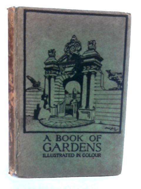A Book Gardens By Alfred H. Hyatt (Ed.)