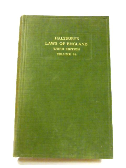 Halsbury's Laws of England: Vol. 24 by Halsbury & Lord Simond