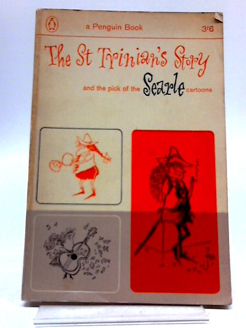 St Trinian's Story & The Pick Of Searle Cartoons by Searle