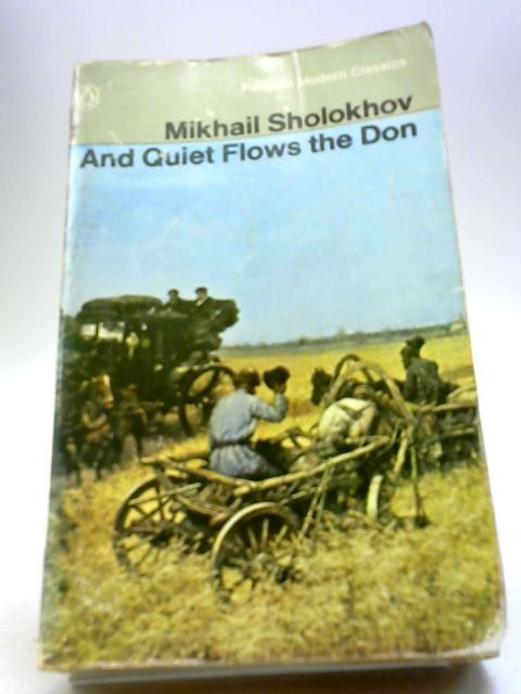 And quiet flows the Don (Modern classics series) by Sholokhov, Mikhail