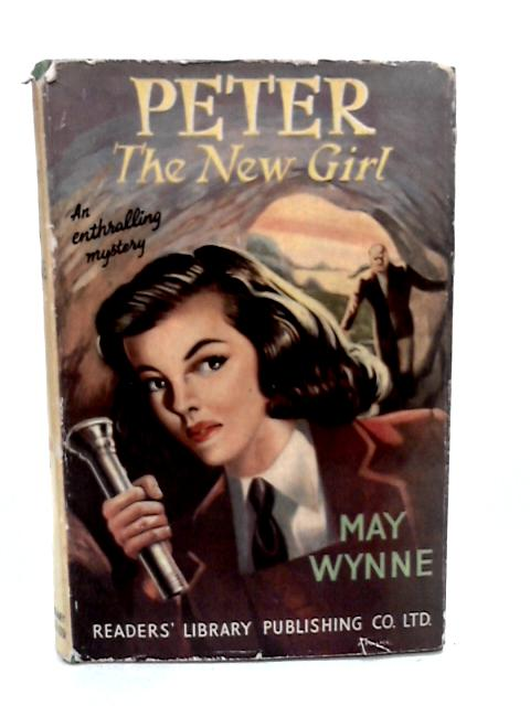 Peter the New Girl by Wynne, May
