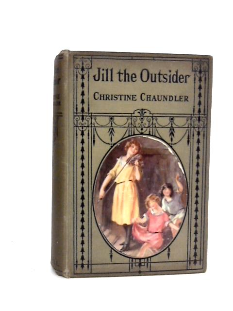 Jill the Outsider by Christine Chaundler