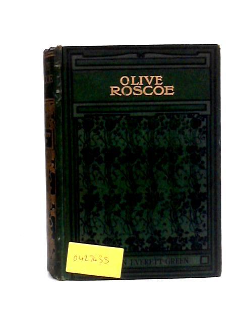 Olive Roscoe by E.Everett-Green