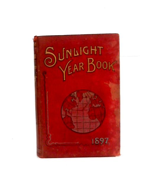 The Sunlight Year Book for 1897 by Lever Bros