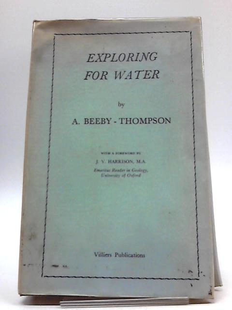 Exploring for Water by A.Beeby- Thompson