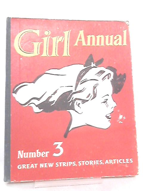 Girl Annual, Number 3 by Various