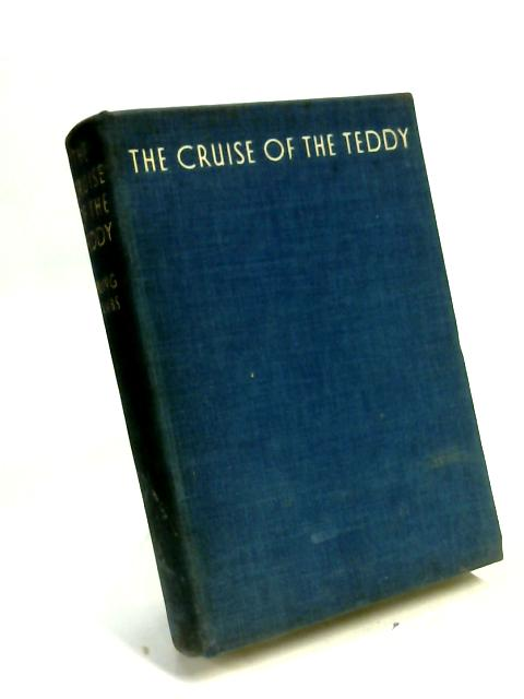 The Cruise of the Teddy by Erling Tambs