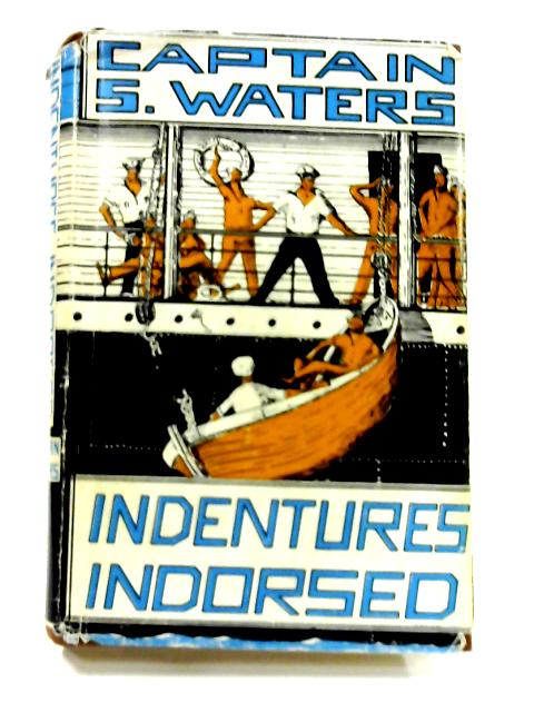 Indentures Indorsed by Captain S. Waters