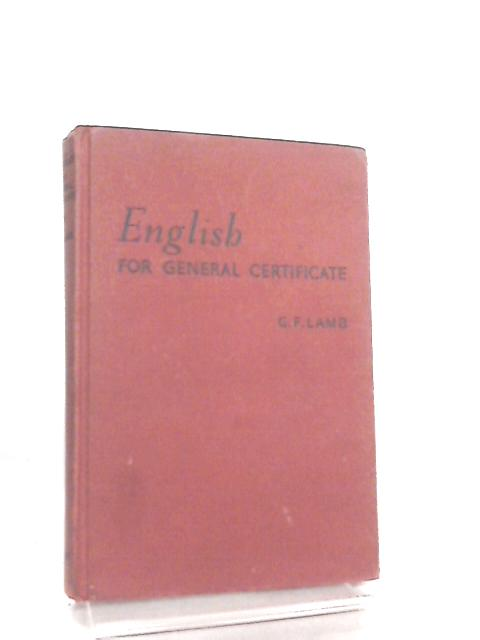 English for General Certificate by G. F. Lamb