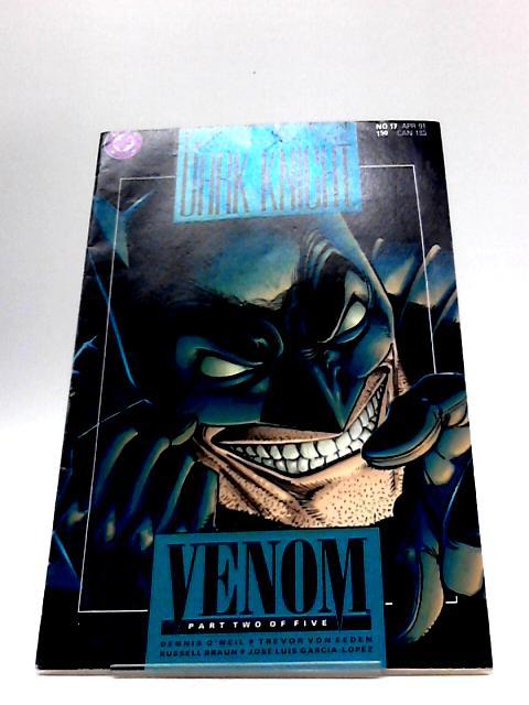 Batman Legends of the Dark Knight No 17 Venom Part 2 of 5 by Denny O'Neil