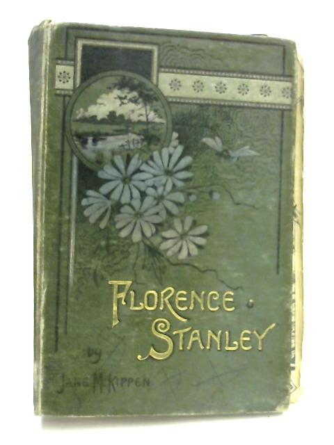 Florence Stanley by Jane M. Kippen