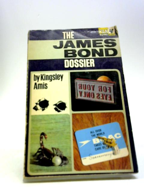 The James Bond Dossier by Amis, Kingsley