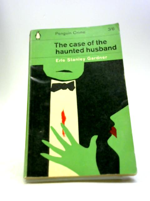 The Case of the Haunted Husband by Gardner, Erle Stanley