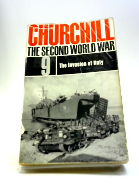 The Second World War Volume 9 - the Invasion of Italy by Winston S Churchill