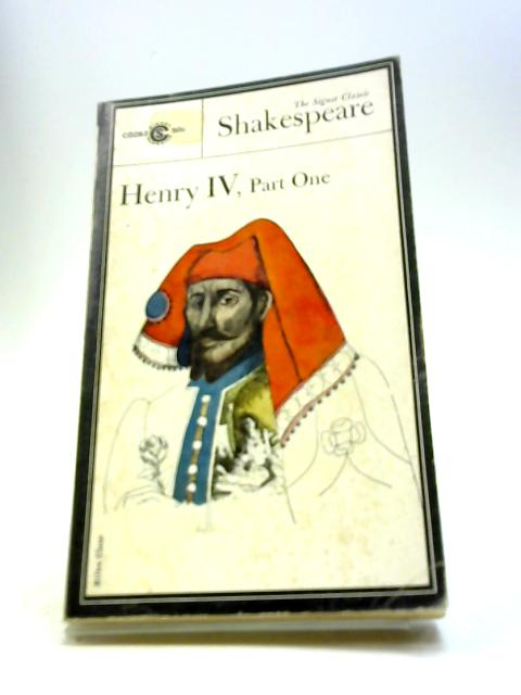 Henry IV, part 1 (Shakespeare, Signet Classic) by Shakespeare, William