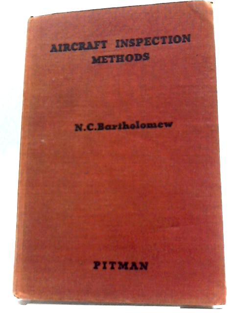 Aircraft Inspection Methods By Bartholomew