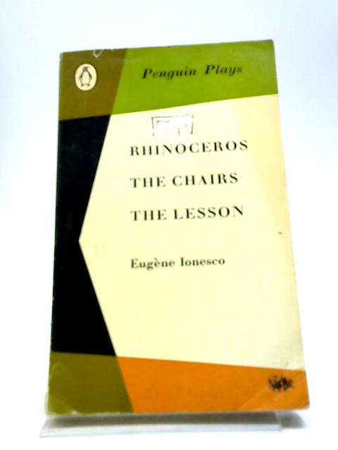 Rhinoceros and Other Plays by Eugene Ionesco