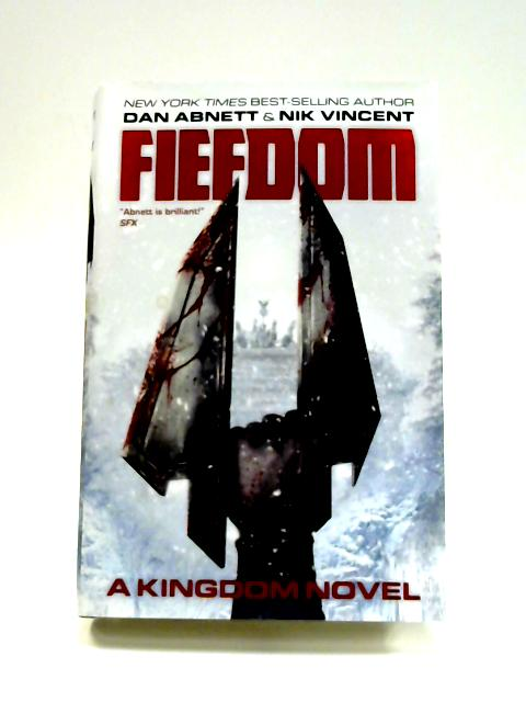 Fiefdom: A Kingdom Novel by Dan Abnett
