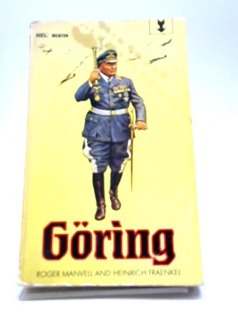 Goring by Manvell, R and Fraenkel, H