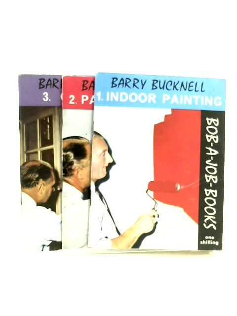 Bob-a-Job Books, No. 1, 2, 3 by Barry Bucknell