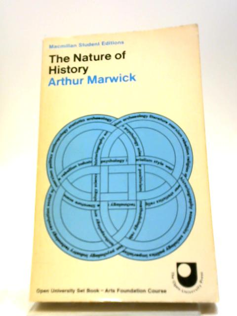 The Nature of History by Marwick, Arthur