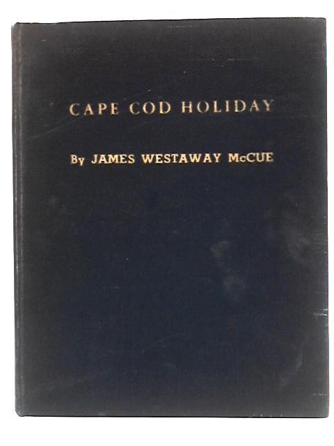 Cape Cod Holiday by McCue, James Westaway